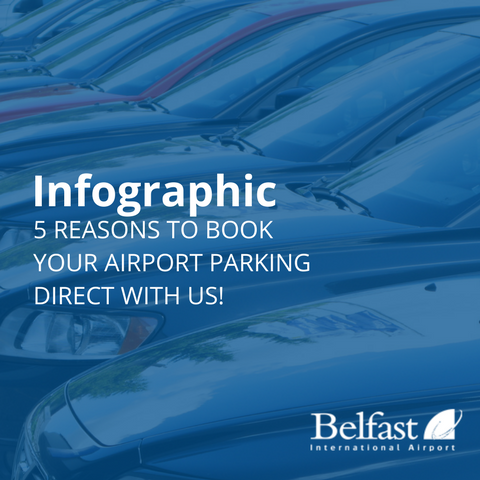5 Reason to Book Your Airport Parking Direct With Belfast International