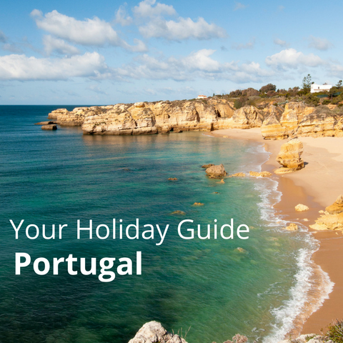 Your Holiday Guide to Portugal