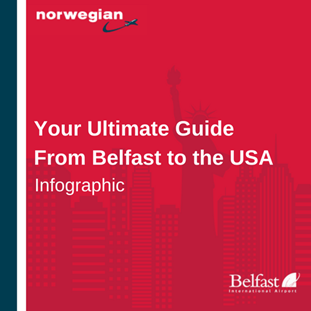 Your Ultimate Guide From Belfast to the USA