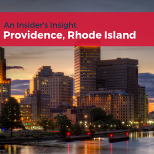 An Insider's Insight to Providence, Rhode Island